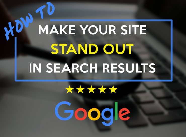 Make Your Site Stand Out In Google